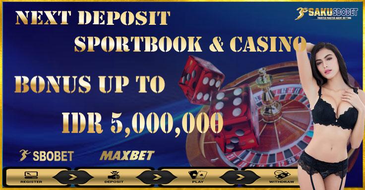 Promo Next Deposit 10% - 100% Sbobet Online Terpercaya